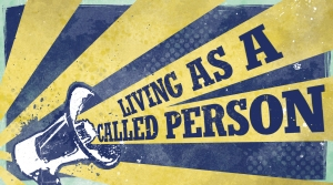 Living-As-A-Called-Person