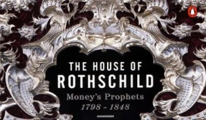 the-house-of-rothschild-the-moneys-prophets