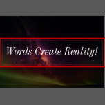 words_create_reality_bumper_sticker-rff0c941cbf4b466d876e5d6666c2f97e_v9uwb_152