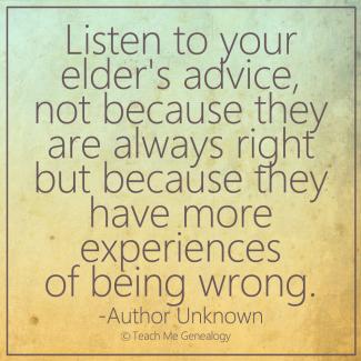 listen to your elders advice