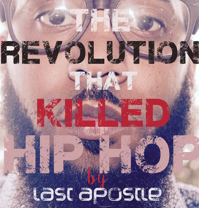 The revolution that killed Hip Hop