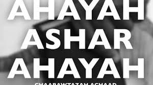 AHAYAH ASHAR AHAYAH